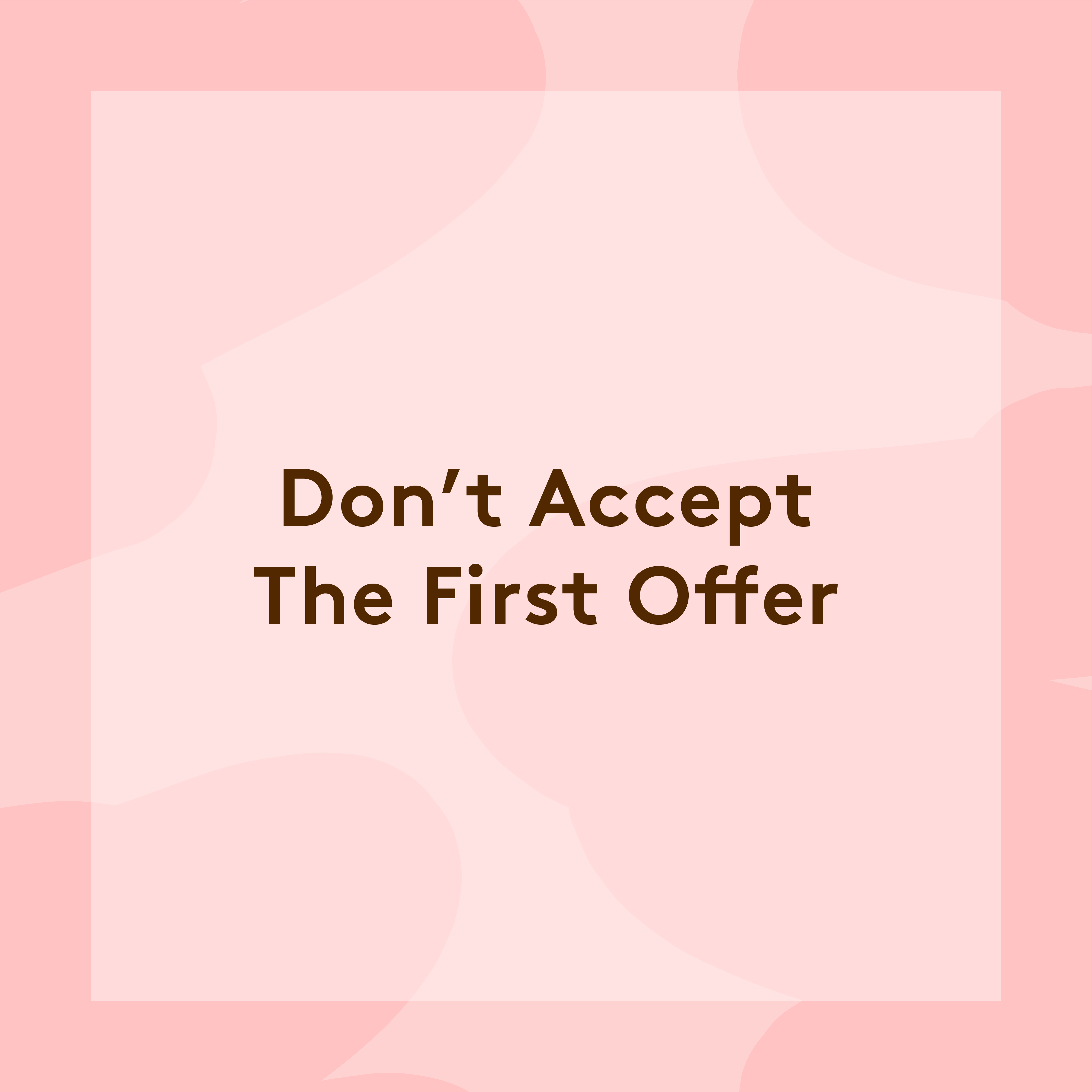 first job how to negotiate salary starting pay tips unless you re one of those people who gets an adrenaline boost from slightly tense back and forth conversations your instinct when you receive a job offer