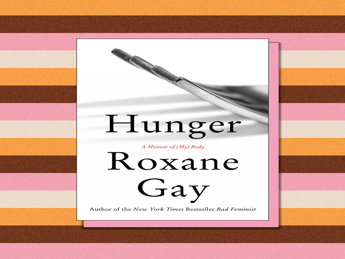 Roxane Gay Just Said What No One Else Will About Being A Fat Woman