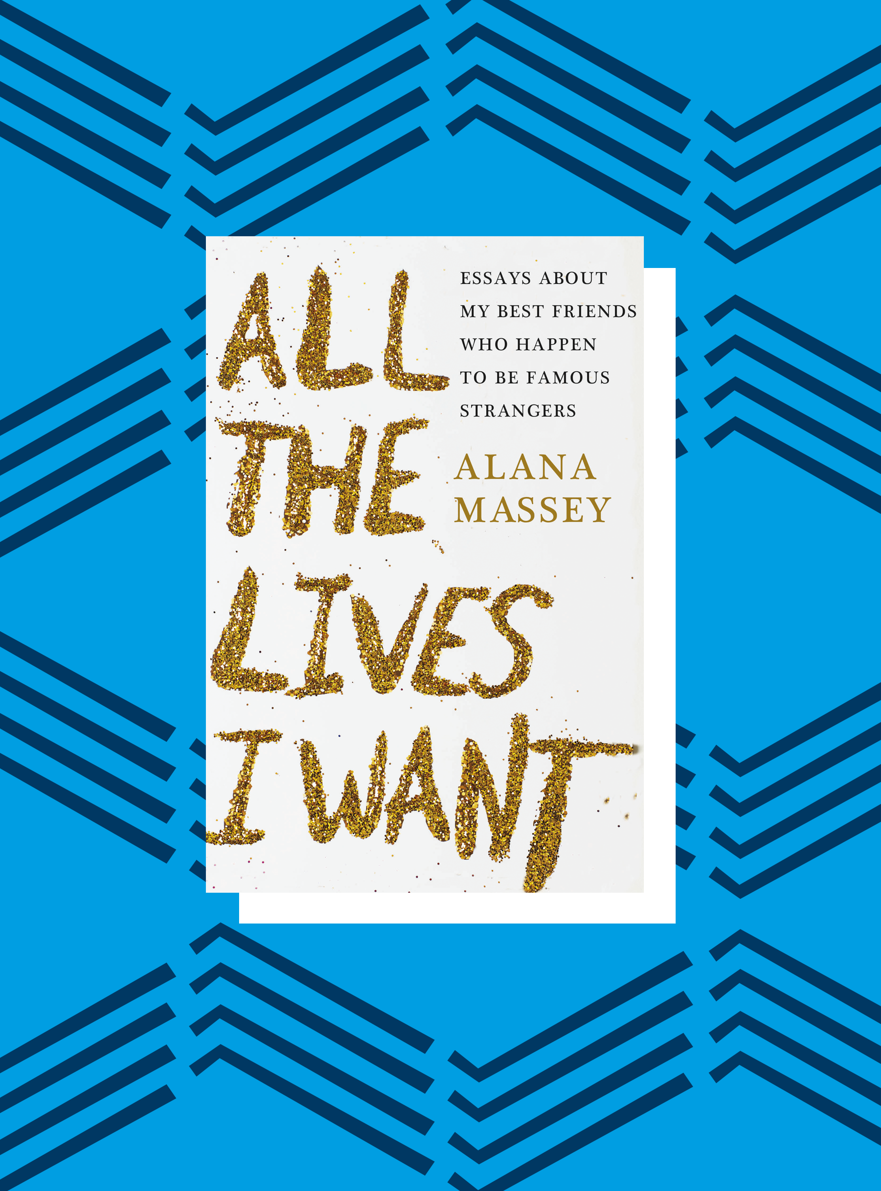 all the lives i want alana massey excerpt