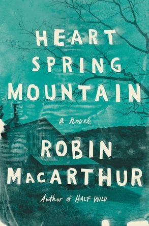 Heart Spring Mountain By Robin MacArthur Out January 9