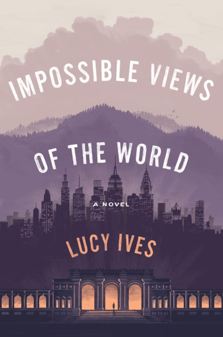 These are the novels we loved last year impossible views of the world by lucy ives out august 1 fandeluxe Image collections