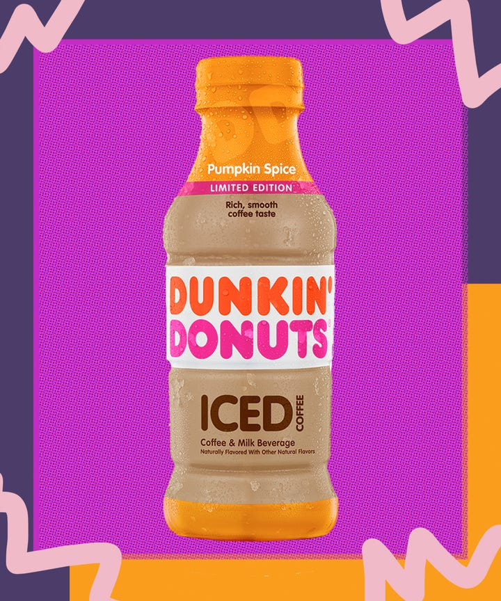 Yesterday Dunkin Donuts Announced That It Too Is Getting In On The Pumpkin Craze This Fall A Bottled Version Of Its Spice Iced Coffee Will Join