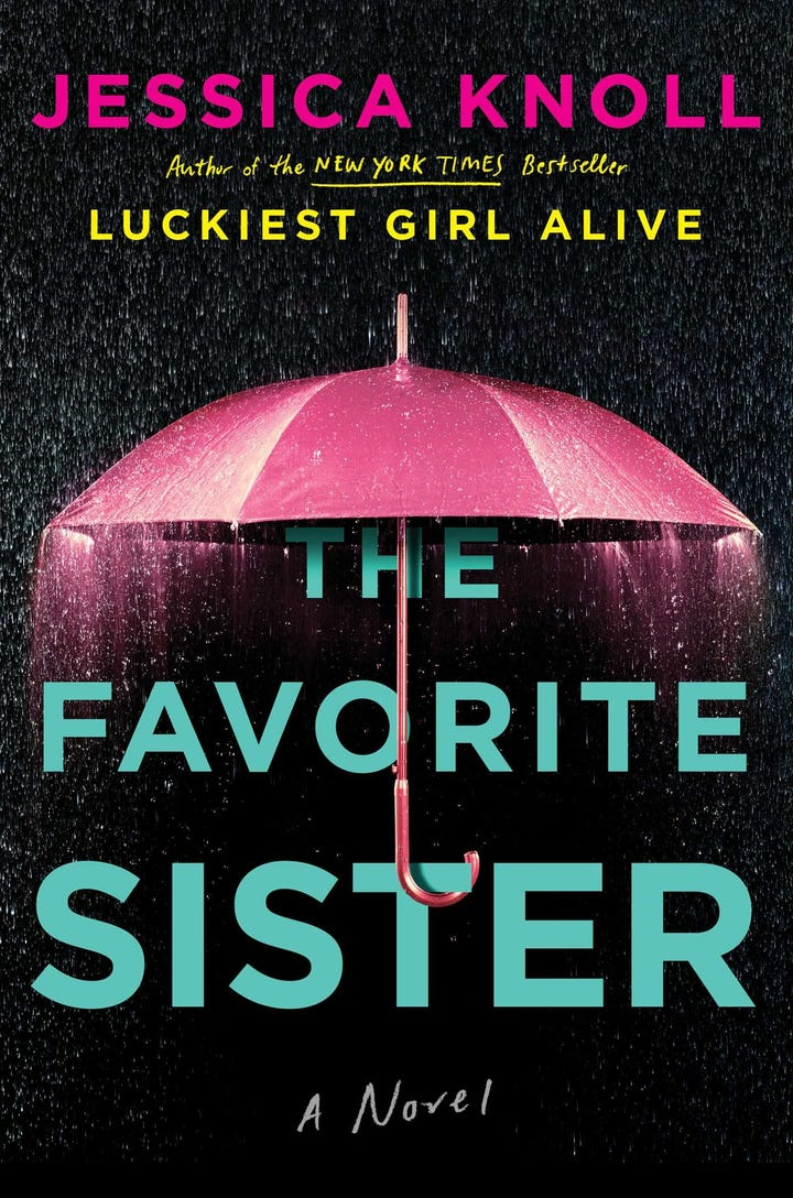 Best books of 2018 new fiction bestselling novels the favorite sister by jessica knoll out may 15 fandeluxe Choice Image