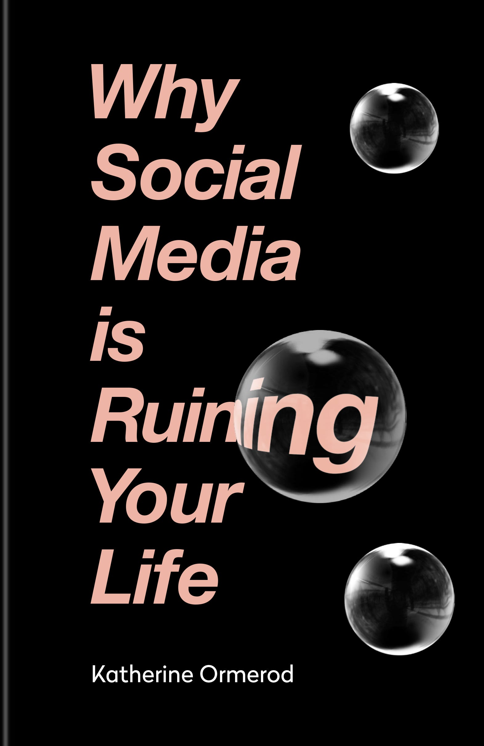 Why Social Media Is Ruining Your Life Extract