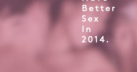 10 Resolutions For Your Best. Sex. Ever.